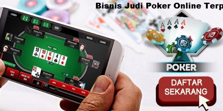Persaingan Bisnis Judi Poker Online Terpercaya